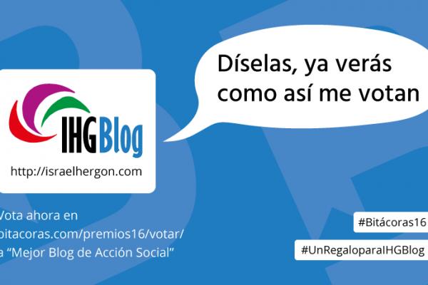 Razones de mi blog para ganar Premio Bitácoras 2016