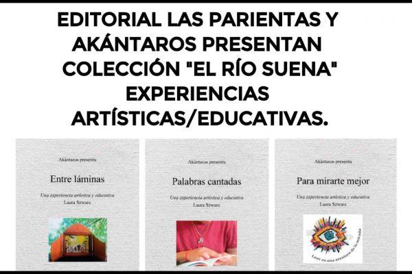 """Colección de libros """"El Río Suena"""", sobre Arte e Intervención Social"""