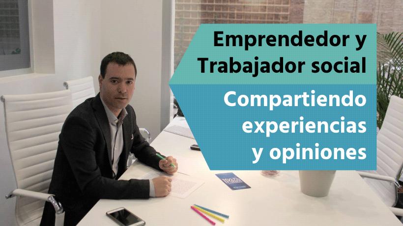 Sergio Alarcón Emprendimiento y Trabajo Social