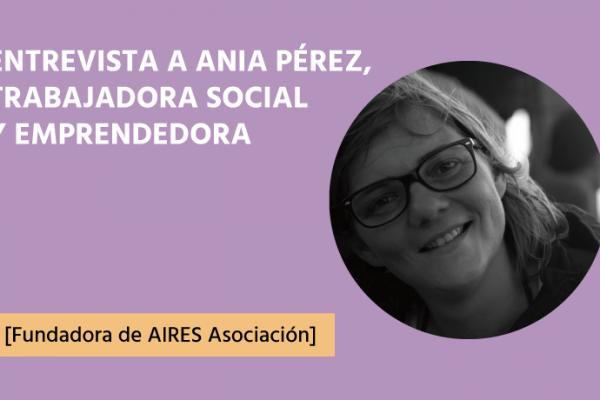 Ania Perez Trabajo Social del siglo XXI
