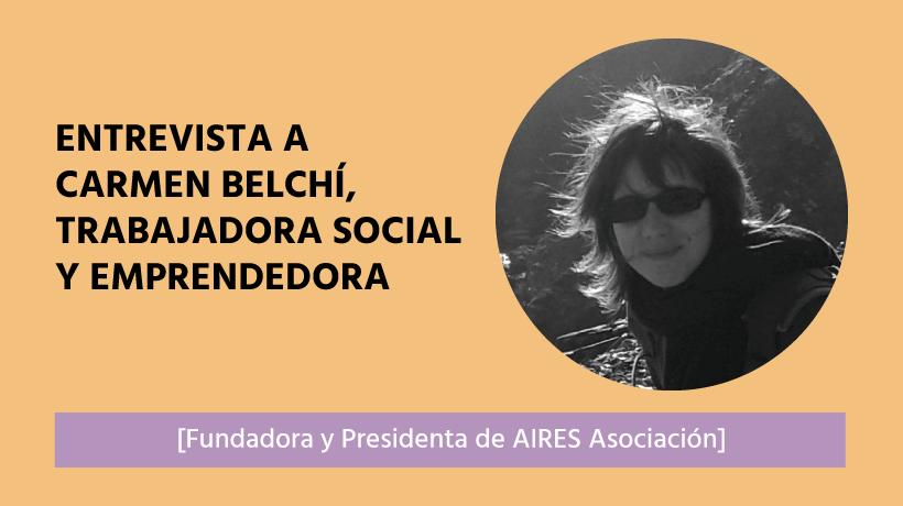 Carmen Belchi Emprender creando una asociación