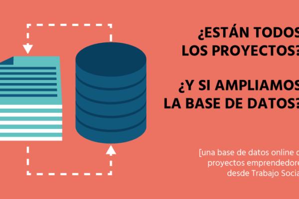 Base de datos online proyectos emprendedores desde Trabajo Social