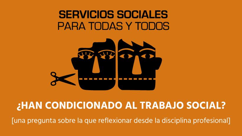 Los Servicios Sociales han sido el mal