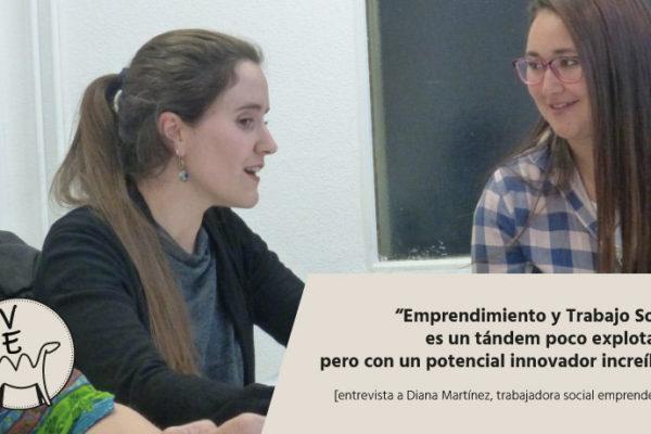 Diana Martinez profesional del Trabajo Social Emprendedora